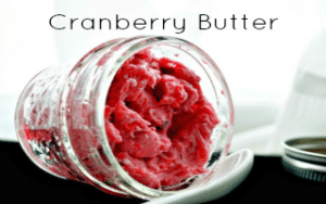 Cranberry Butter – a perfect holiday hostess gift