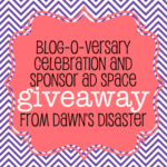 Dawn's Disaster Blog-o-versary Giveaways