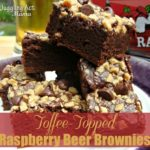 Toffee-Topped Raspberry Beer Brownies {Spiked! Recipe Challenge}
