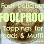4 Delicious Toppings for Breads and Muffins