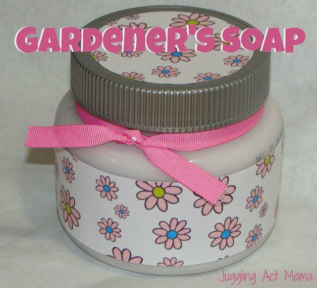 Gardener's Soap via Juggling Act Mama