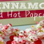 Cinnamon Red Hot Popcorn