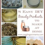 8 Easy Beauty Products to Make at Home - perfect for Mother's Day