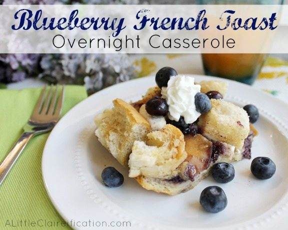 Easy Overnight Blueberry French Toast Bake from A Little Clarification