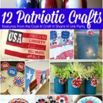 12 Patriotic Crafts – features from Cook it! Craft it! Share it!
