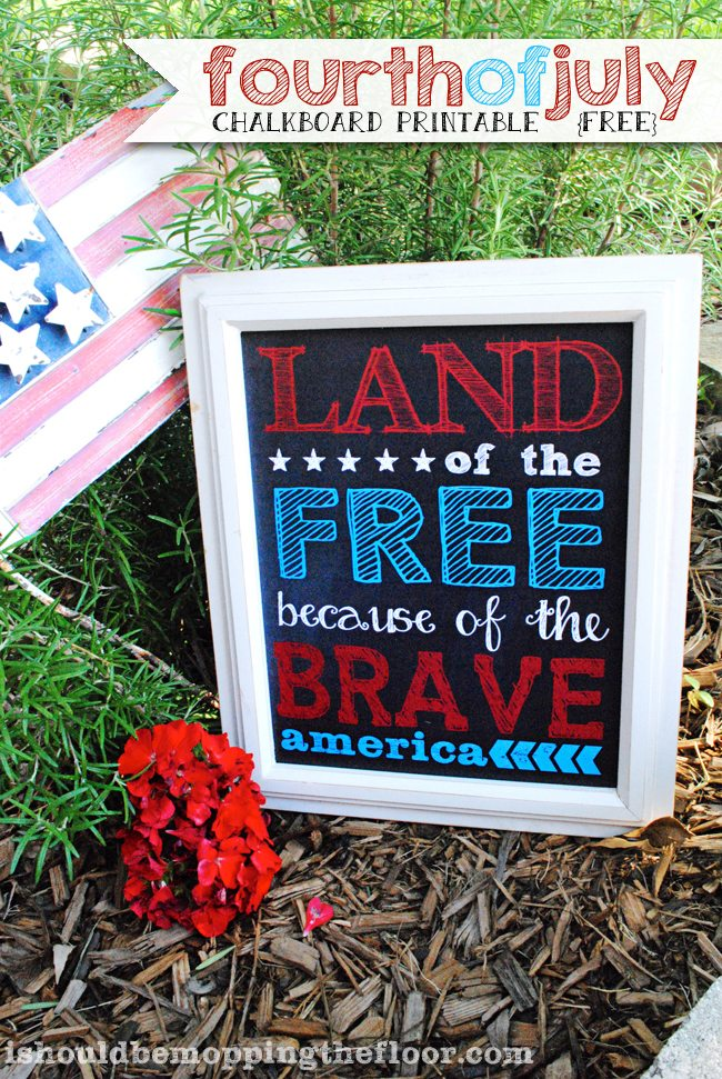 Fourth of July Chalkboard Printable from I Should be Mopping the Floor
