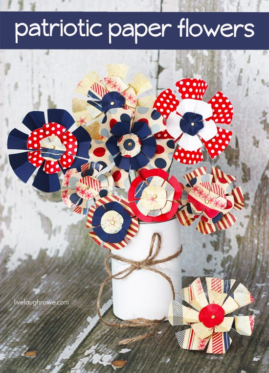 Patriotic Paper Flowers from Live, Laugh, Rowe