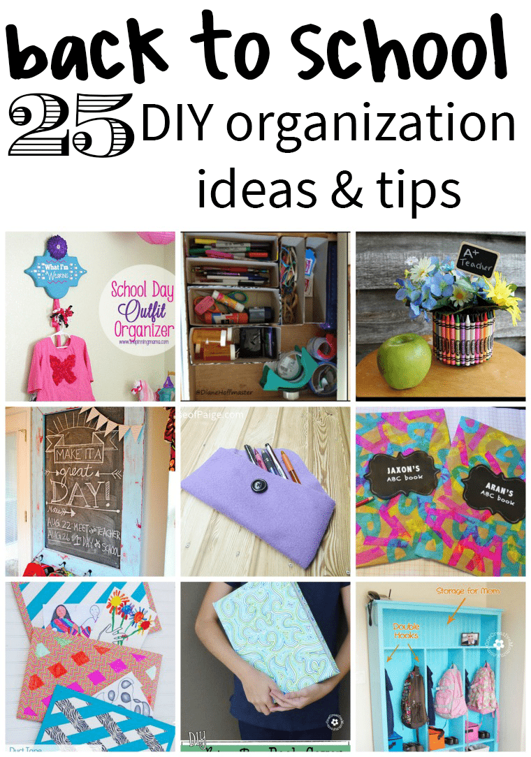 25 back to school diy organization ideas juggling act mama