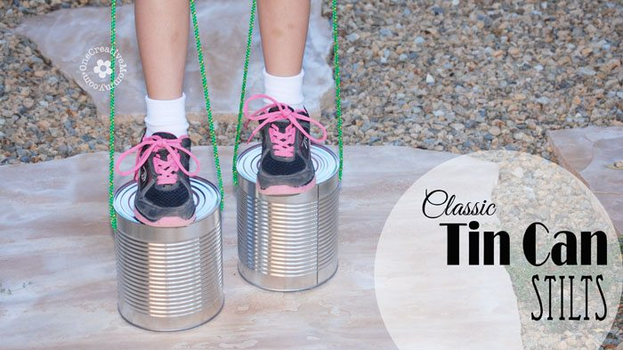 Recycle tin cans into a classic toy -- Tin Can Stilts!