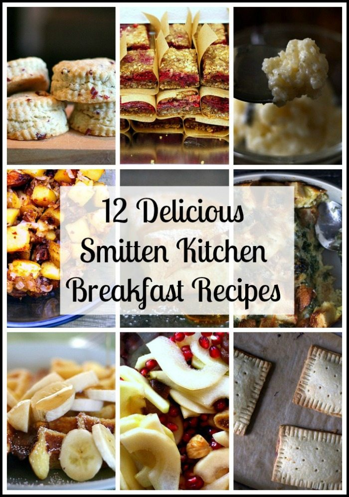 Smitten Kitchen 12 delicious smitten kitchen breakfast recipes - juggling act mama