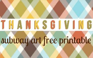Thanksgiving Subway Art Printable