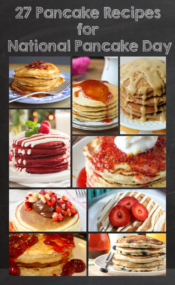 27 Pancake Recipes for National Pancake Day via Juggling Act Mama