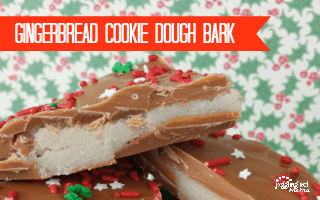 Gingerbread Cookie Dough Bark - Juggling Act Mama