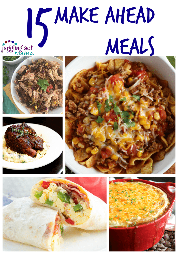 15 Make Ahead Meals
