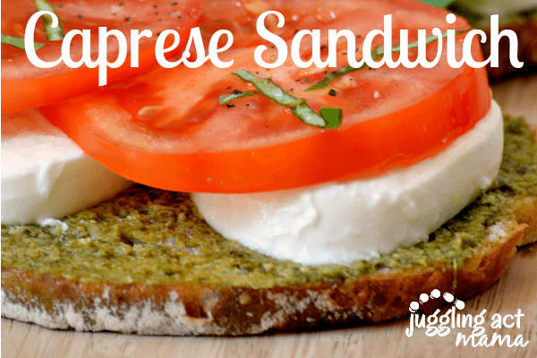 Caprese Sandwiches via Juggling Act Mama