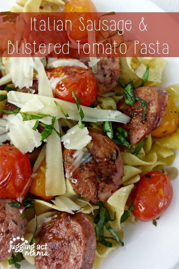 Italian Sausage & Blistered Tomato Pasta
