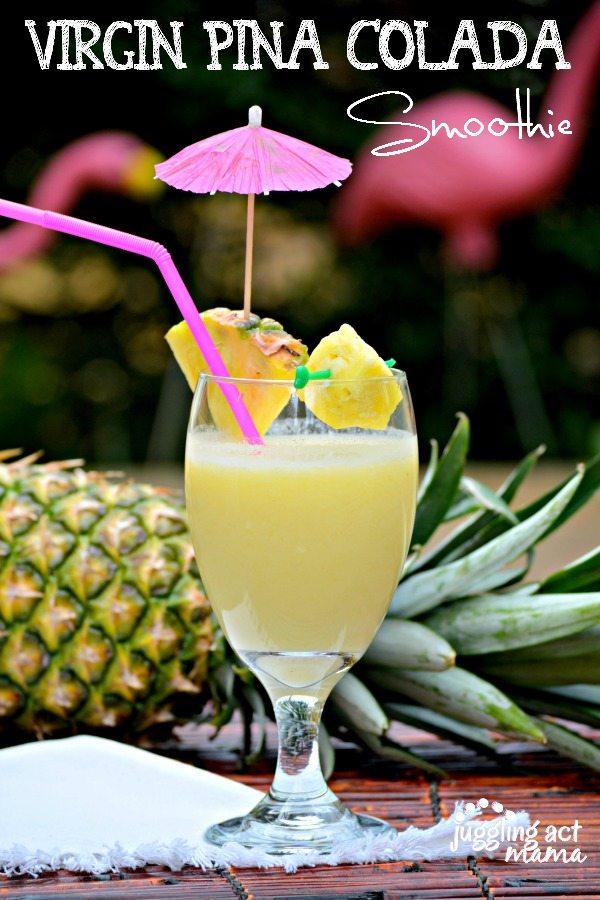 PinaColada Smoothie - all flavor, no alcohol - www.jugglingactmama.com