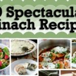 20 Spectacular Spinach Recipes