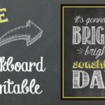 Bright Sunshin' Day Chalkboard Printable