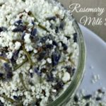 Rosemary Lavender Milk Bath