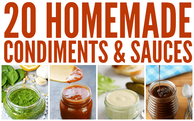 20 Delicious Homemade Condiments and Sauces collage