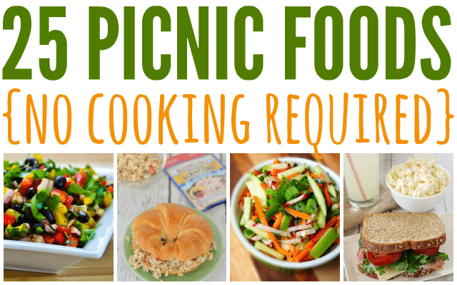 Easy Peasy Picnic Foods - no cooking required!