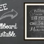 Excuse the Mess Chalkboard Printable