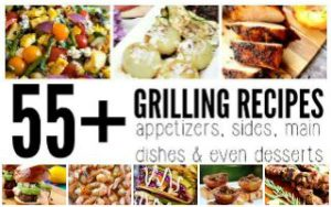 55+ Grilling Recipes from Top Bloggers
