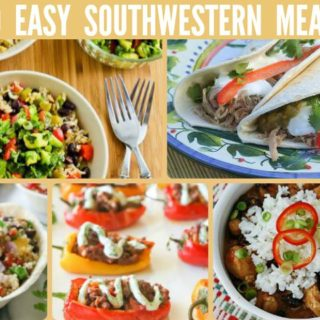 30 EASY SOUTHWESTERN MEALS