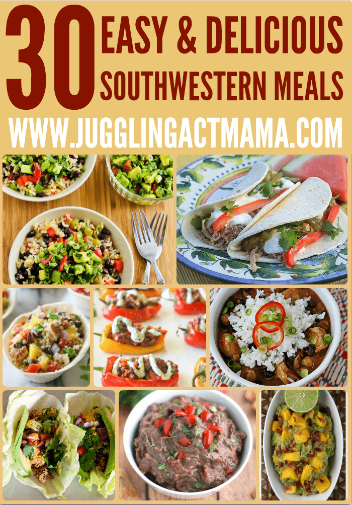 30 Easy & Delicious Southwestern Meals
