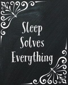 Sleep Solves Everything - free wall art printable from Juggling Act Mama