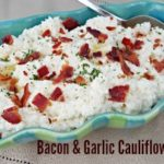 Bacon & Garlic Cauliflower Mash
