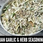 Italian Garlic & Herb Seasoning Blend