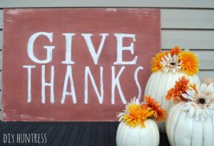 DIY Huntress Thanksgiving Sign