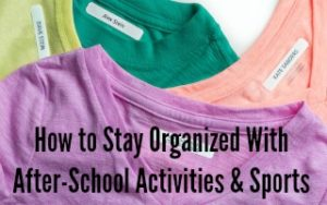 How to Stay Organized With After-School Activities and Sports