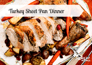 Turkey Sheet Pan Dinner Featured