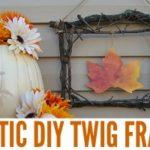 DIY Rustic Twig Frame