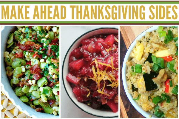 Make Ahead Thanksgiving Sides