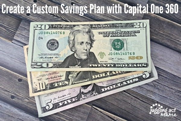Create a Custom Savings Plan with Capital One 360 #LetsTalkCents
