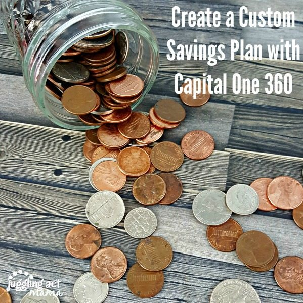 Create a Custom Savings Plan with Capital One 360 via Juggling Act Mama #LetsTalkCents