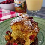 Prep this Cranberry Egg Nog French Toast Bake the night before and Christmas morning will be a snap