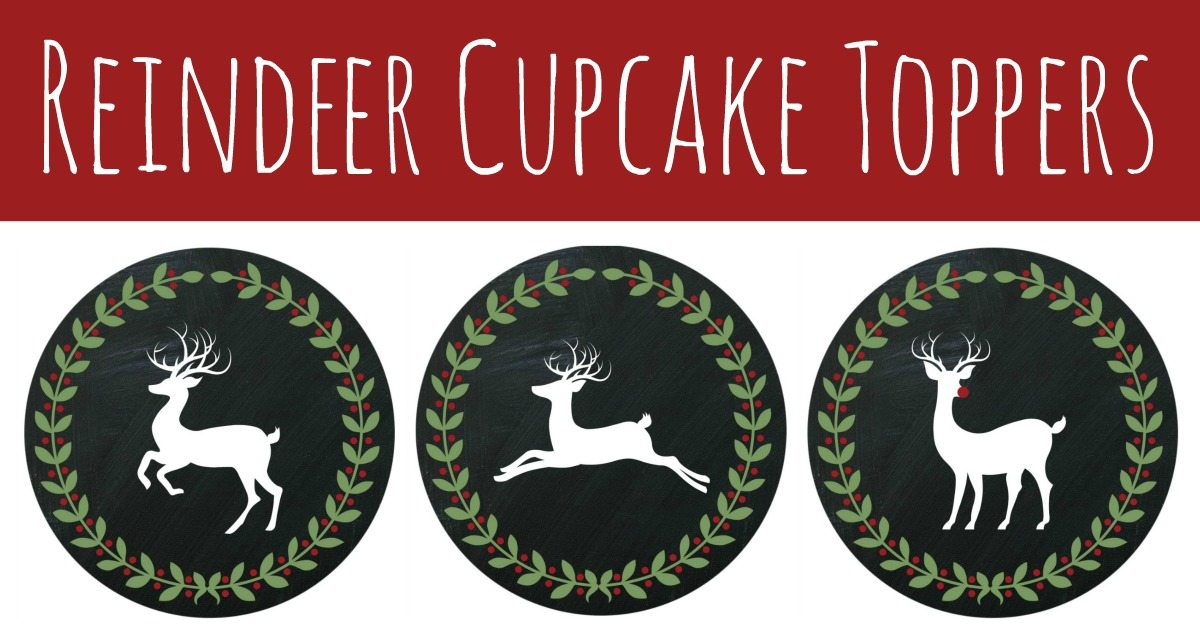 Reindeer Cupcake Toppers - Download for Free