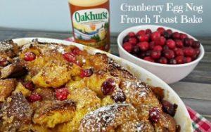 Cranberry Egg Nog French Toast Bake