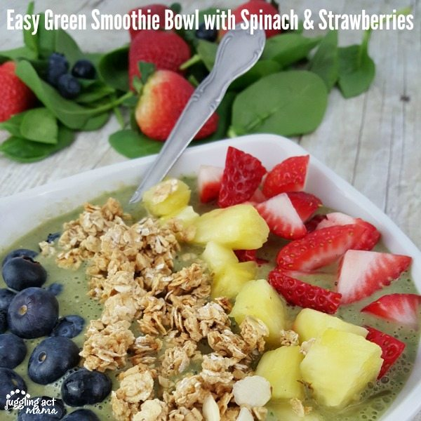 Easy Green Smoothie Bowl - Juggling Act Mama