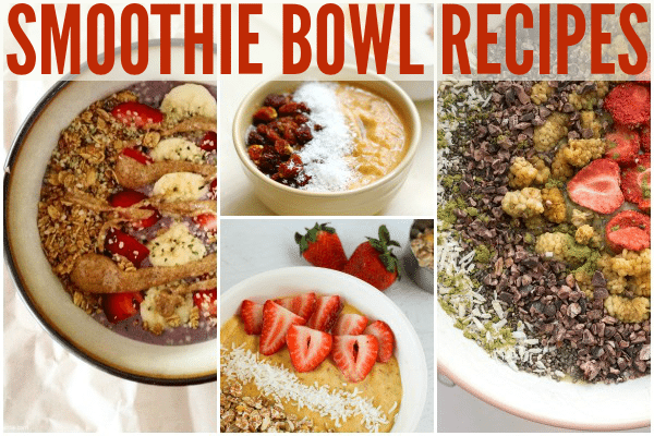 Smoothie Bowls for an Easy Breakfast