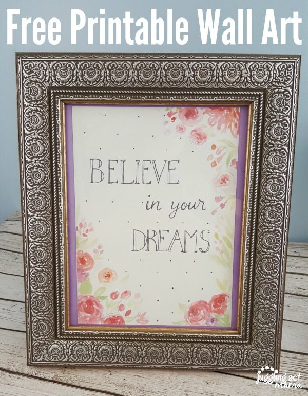 Believe in Your Dreams Printable Wall Art