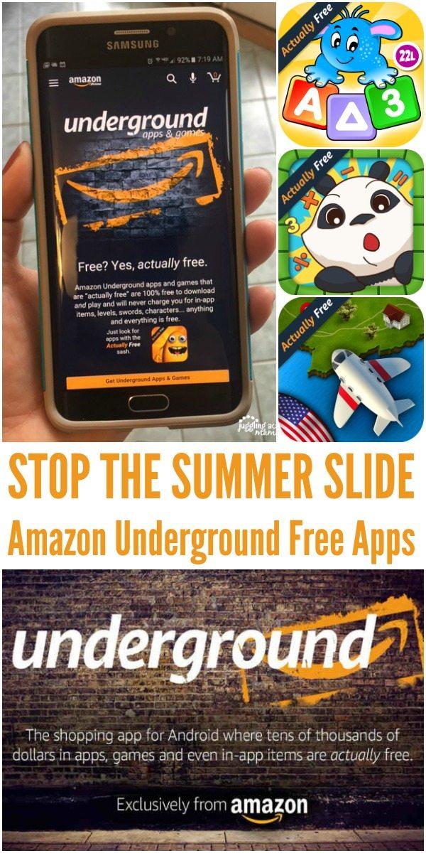 STOP THE SUMMER SLIDE: Amazon Underground Free Apps