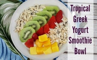 Tropical Greek Yogurt Smoothie Bowl