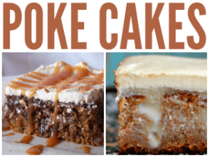 15 Easy Peasy Poke Cake Recipes
