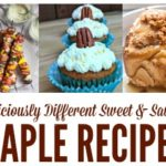 Sweet and Savory Maple Recipes